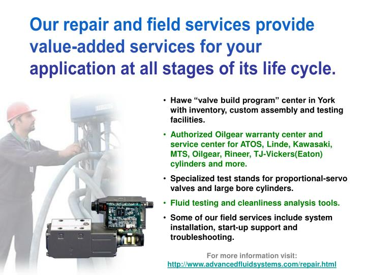 Our repair and field services provide