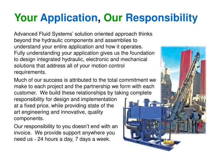 Your application our responsibility