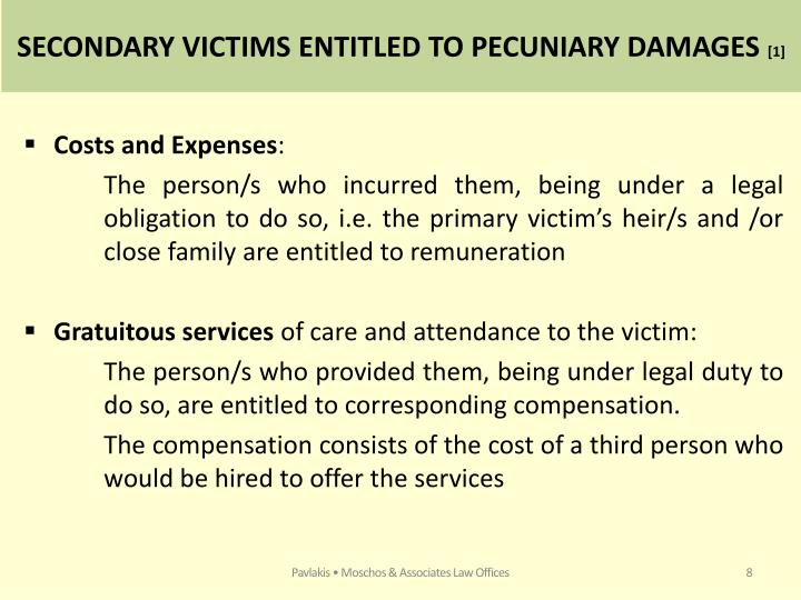SECONDARY VICTIMS ENTITLED TO PECUNIARY DAMAGES