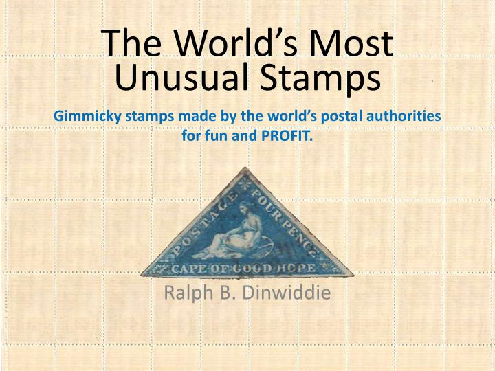 the world s most unusual stamps n.
