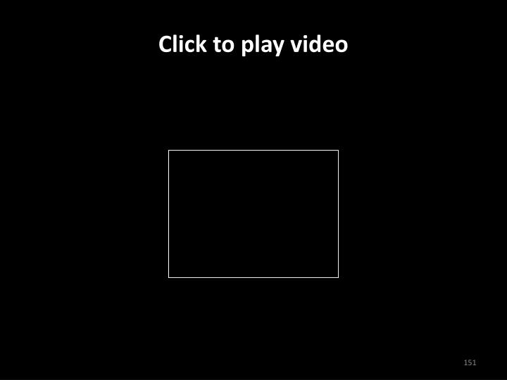Click to play video
