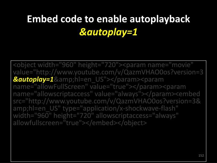 Embed code to enable autoplayback