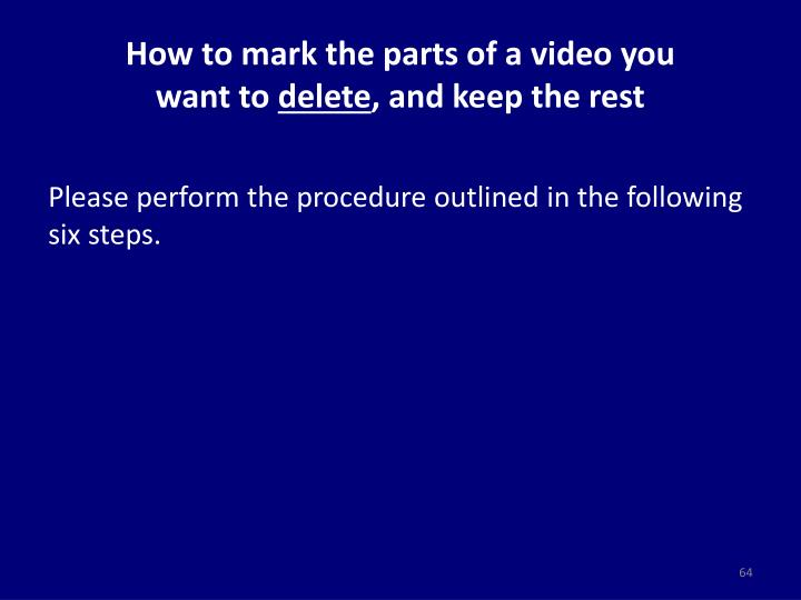 How to mark the parts of a video you