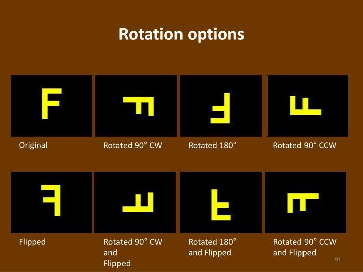 Rotation options