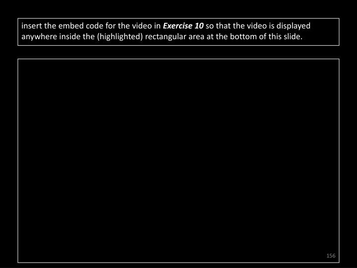 insert the embed code for the video in