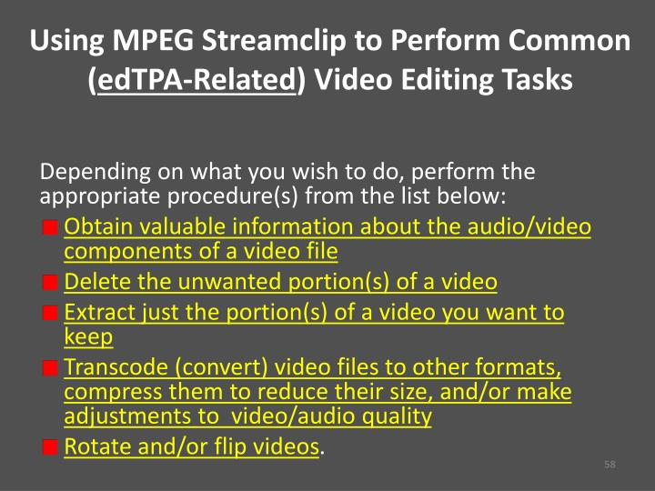 Using MPEG Streamclip to Perform Common (