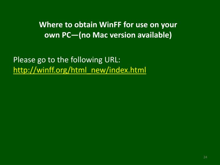 Where to obtain WinFF for use on your