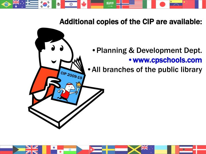 Additional copies of the CIP are available: