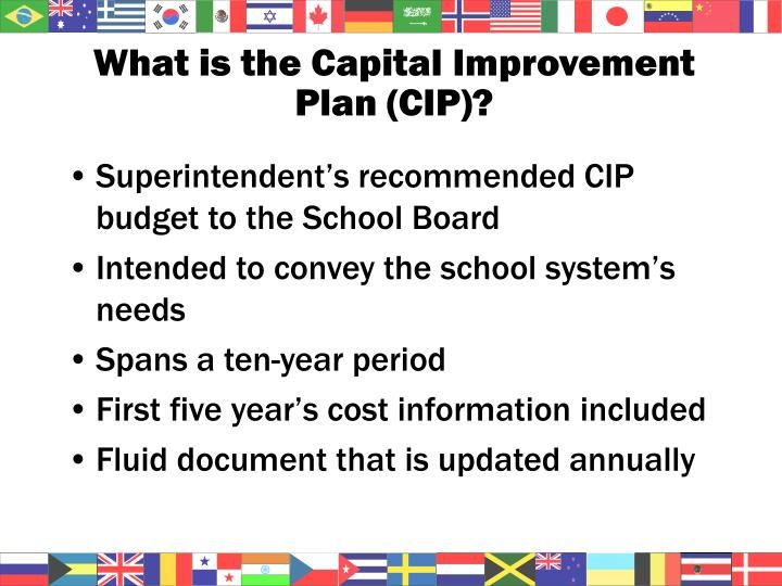 What is the capital improvement plan cip