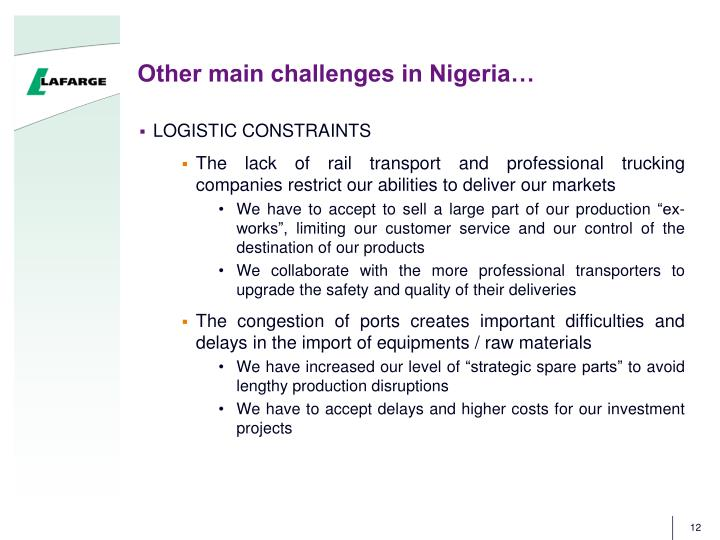 Other main challenges in Nigeria…