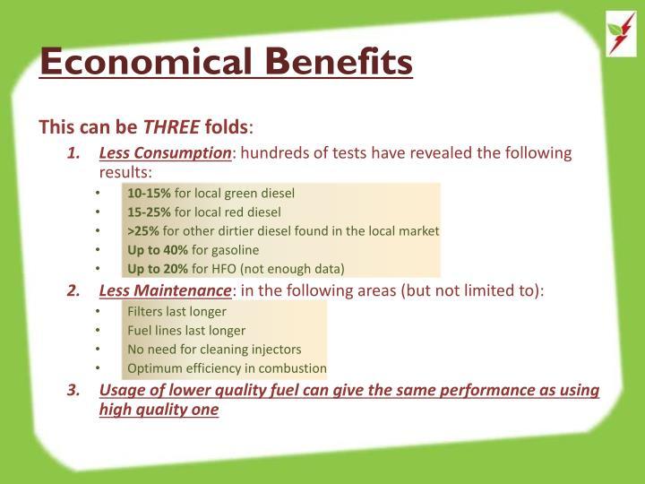 Economical Benefits
