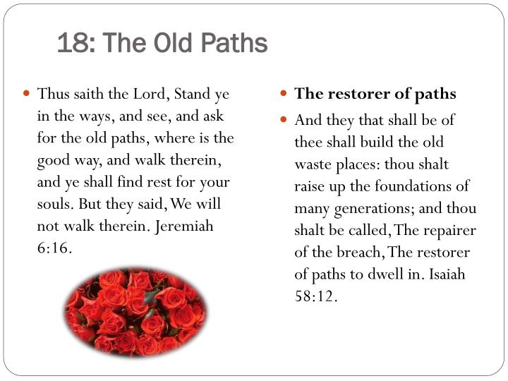 18: The Old Paths