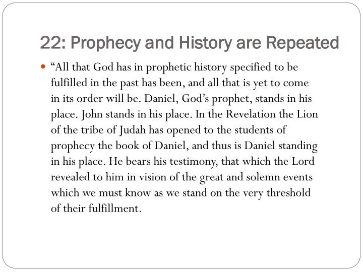 22: Prophecy and History are Repeated