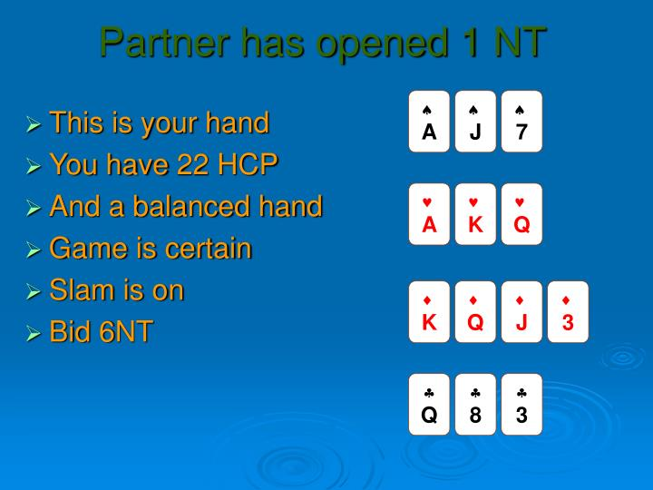 Partner has opened 1 NT