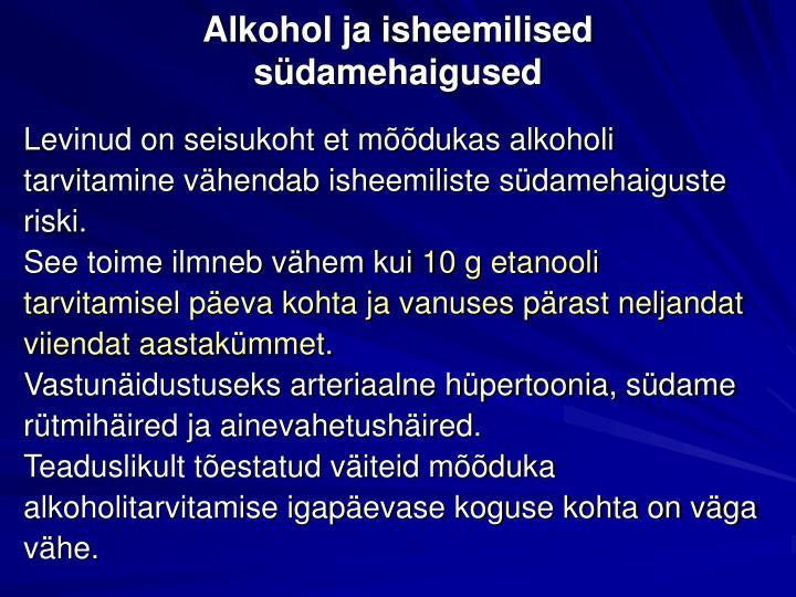 Alkohol ja isheemilised südamehaigused