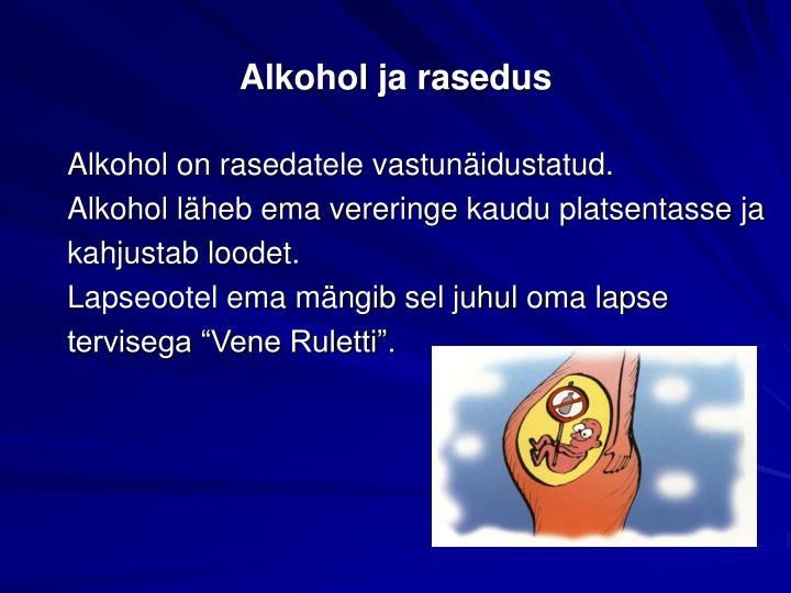 Alkohol ja rasedus