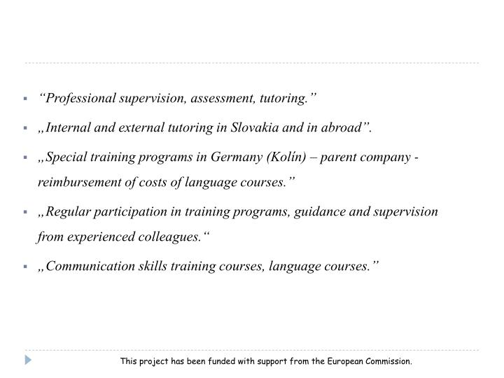 """Professional supervision, assessment, tutoring."""