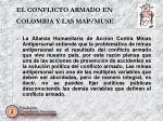 el conflicto armado en colombia y las map muse