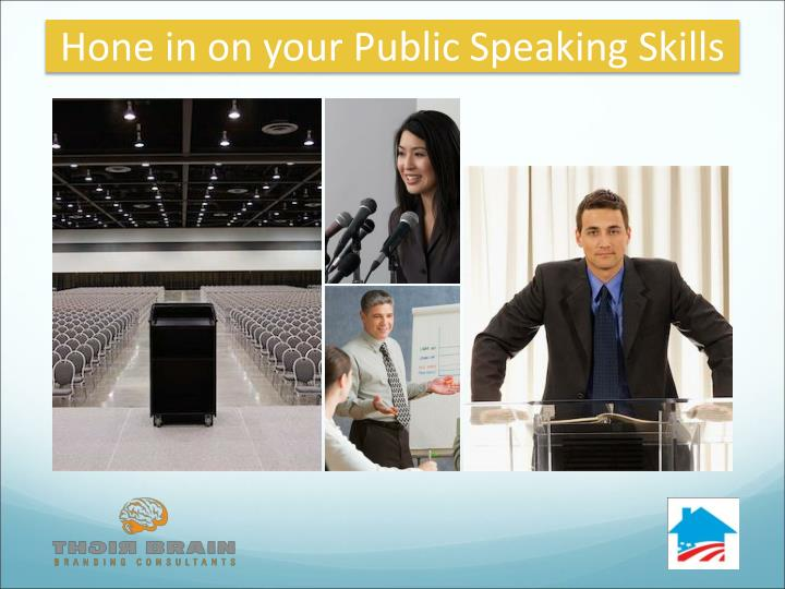 Hone in on your Public Speaking Skills