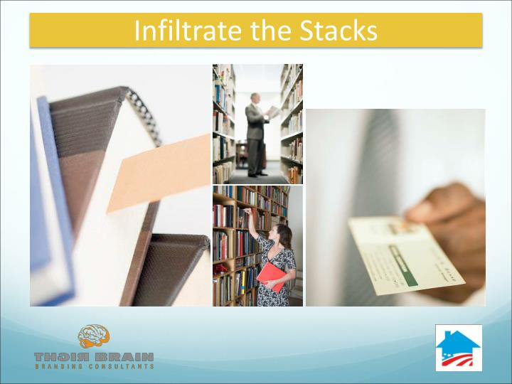 Infiltrate the Stacks