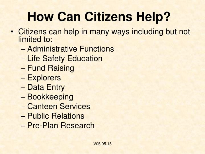 How Can Citizens Help?