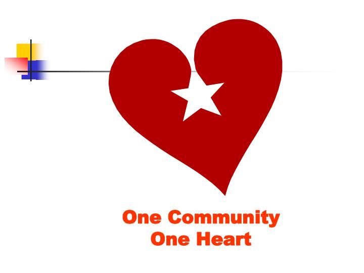 One Community                              One Heart