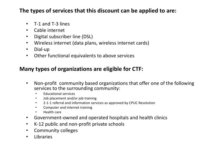 The types of services that this discount can be applied to are: