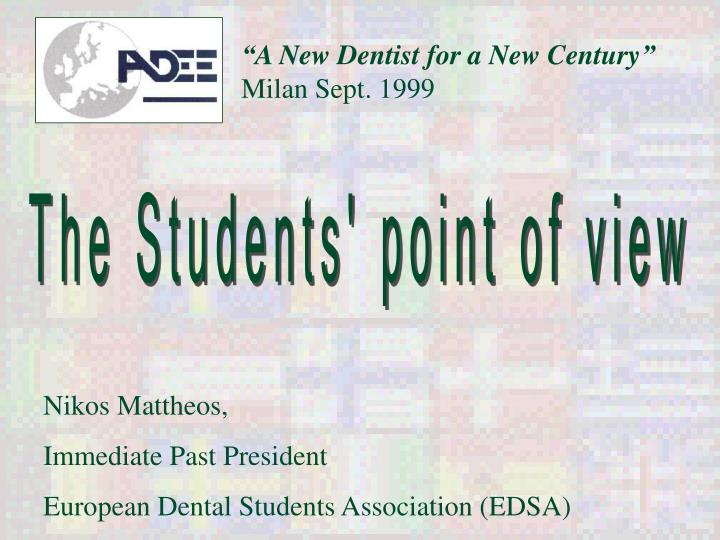 a new dentist for a new century milan sept 1999 n.