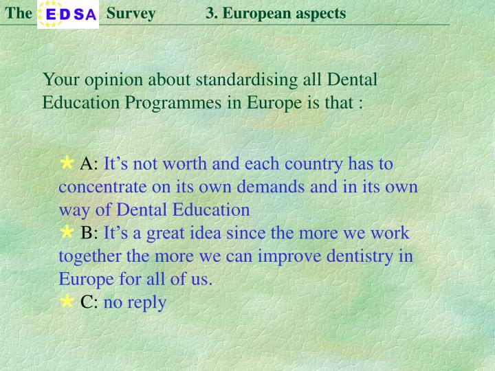 The                  Survey            3. European aspects