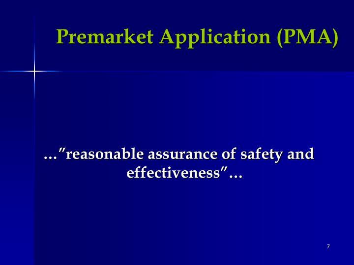 Premarket Application (PMA)