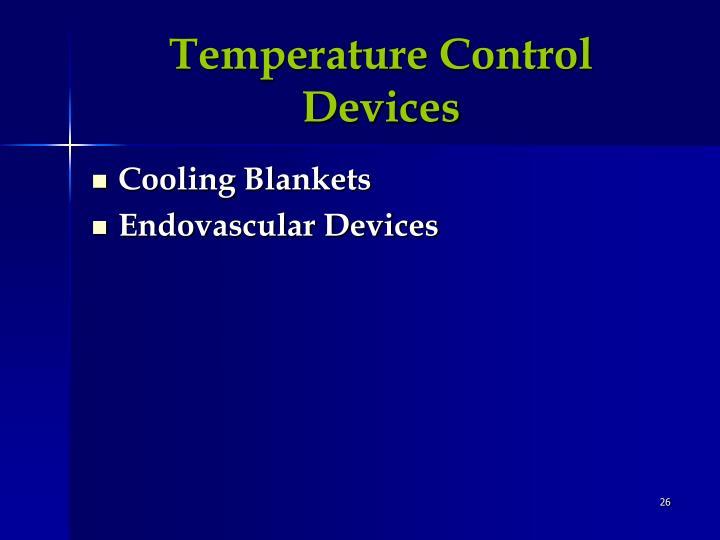 Temperature Control Devices
