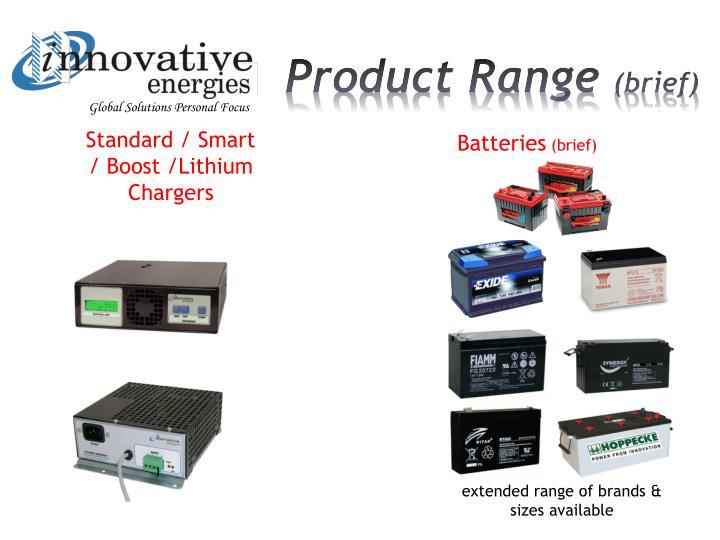 Standard / Smart / Boost /Lithium