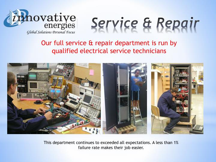 Our full service & repair department is run by qualified electrical service technicians