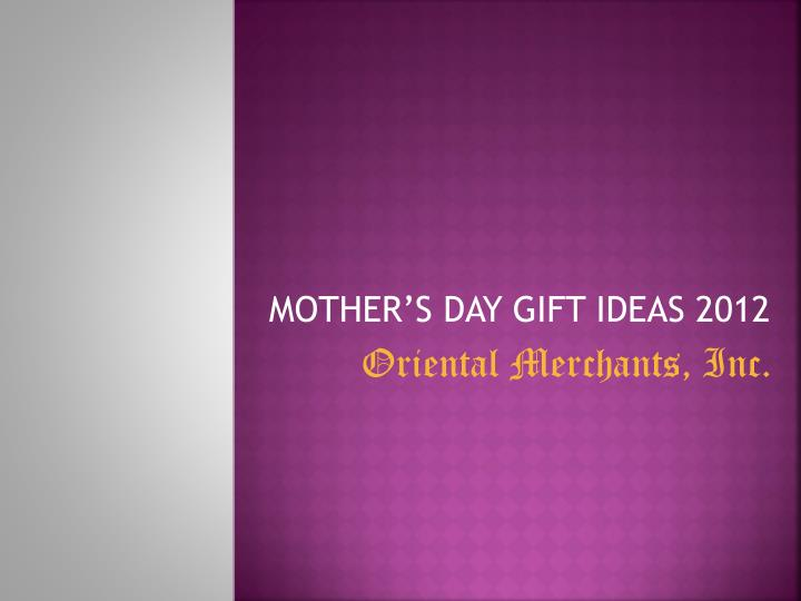 mother s day gift ideas 2012
