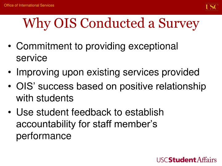 Why ois conducted a survey