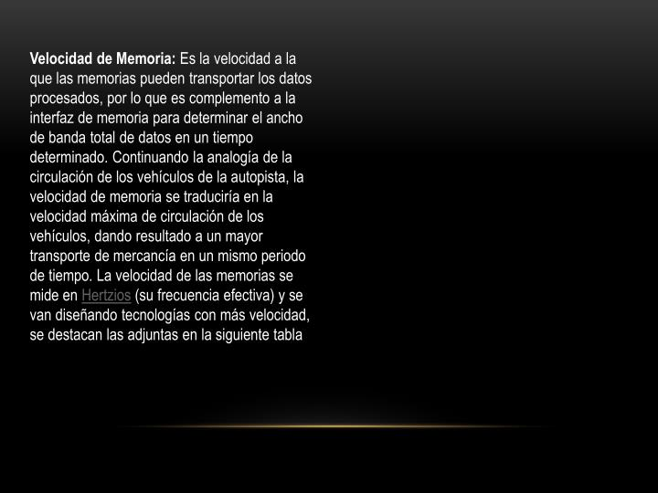 Velocidad de Memoria: