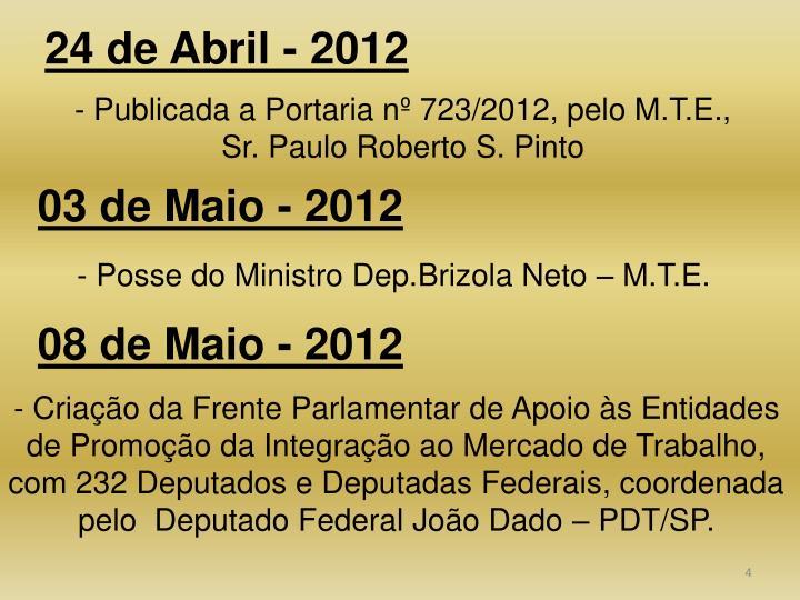 24 de Abril - 2012