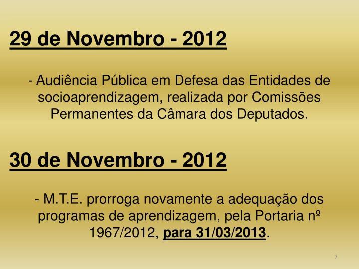 29 de Novembro - 2012