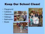 keep our school clean