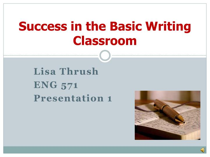 success in the basic writing classroom n.