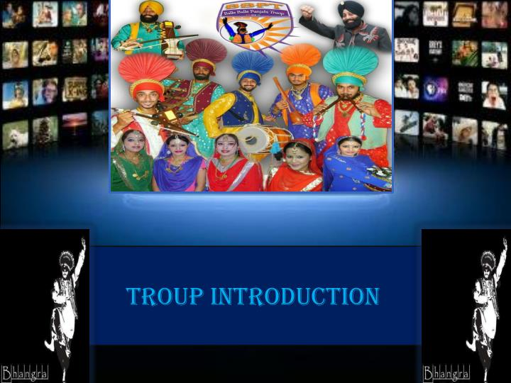 TROUP INTRODUCTION