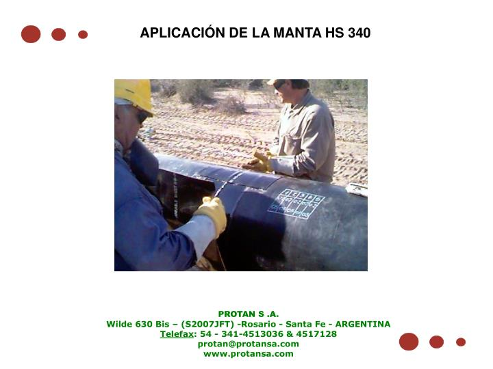 APLICACIÓN DE LA MANTA HS 340