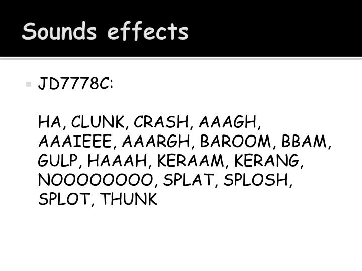 Sounds effects