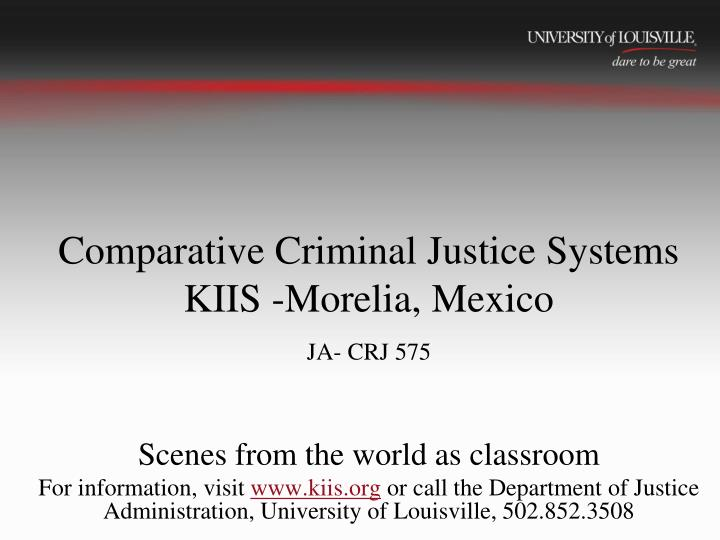 Ppt comparative criminal justice systems kiis morelia mexico ja comparative criminal justice systemskiis morelia mexicoja crj 575 publicscrutiny Choice Image