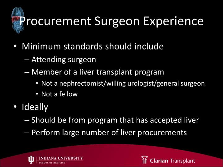 Procurement Surgeon Experience