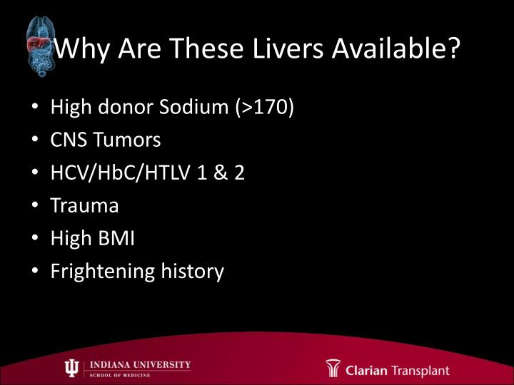 Why Are These Livers Available?