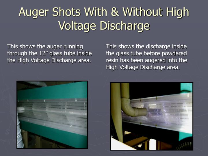 Auger Shots With & Without High Voltage Discharge