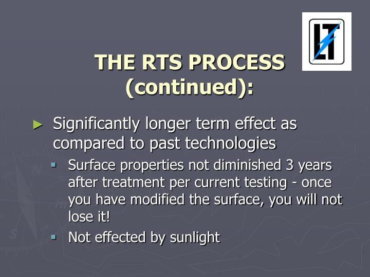 THE RTS PROCESS (continued):
