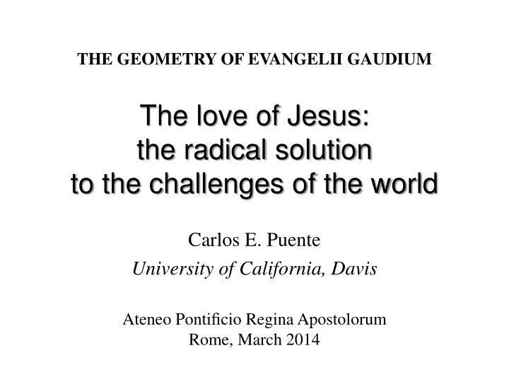 the love of jesus the radical solution to the challenges of the world n.