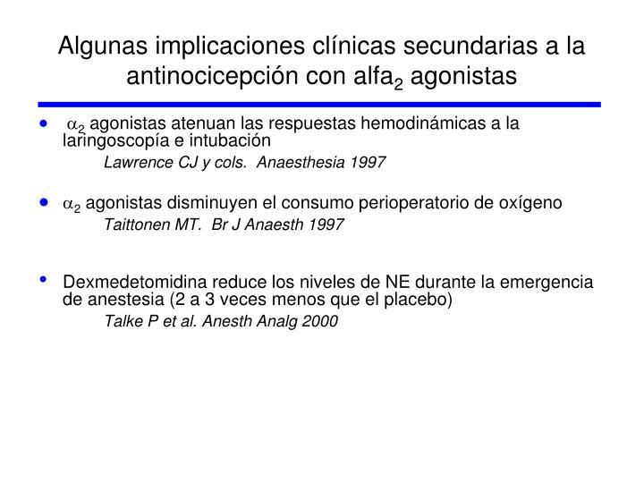 Algunas implicaciones clínicas secundarias a la antinocicepción con alfa